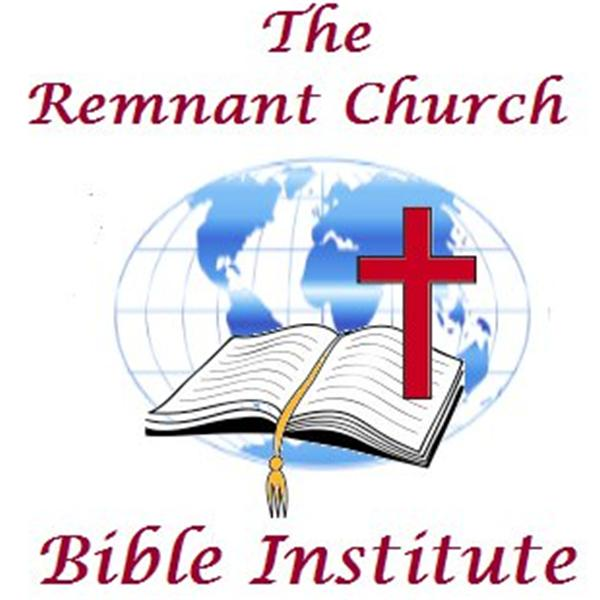 Remnant Church Bible Institute