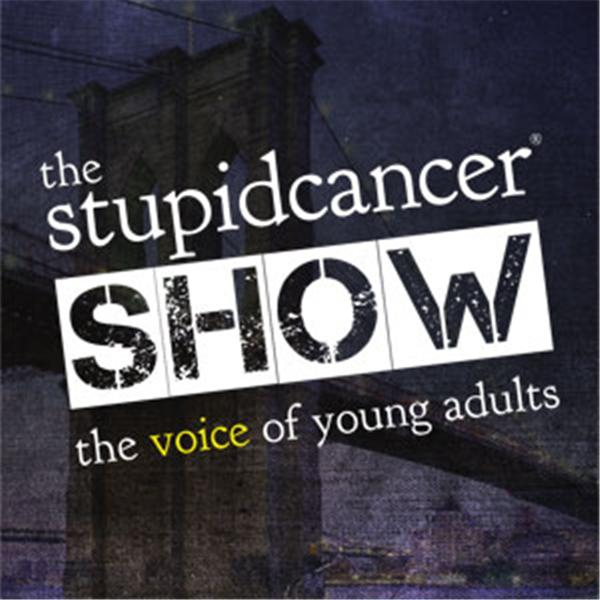 Stupid Cancer Show