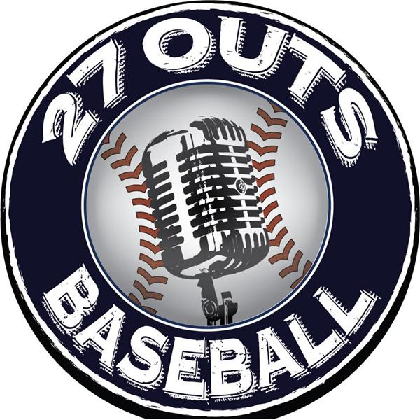 27 Outs Podcast Home of MiLB Talk