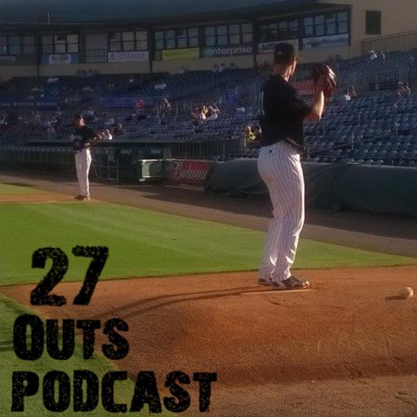 27 Outs Podcast Home of MiLB TalkX
