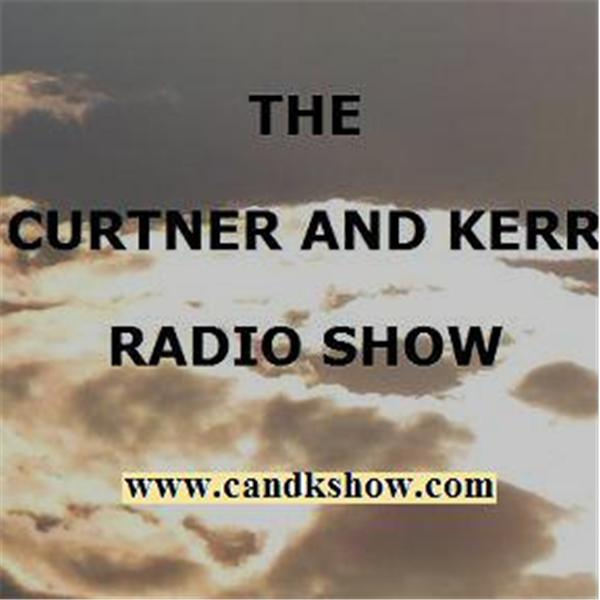 The Curtner And Kerr Radio Show