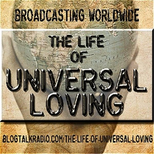 The Life of Universal Loving