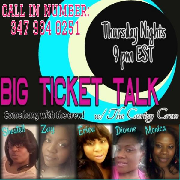 Big Ticket Talk wX The Curtsy Crew