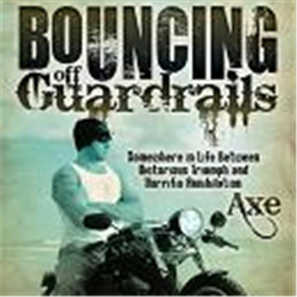 Axe of Bouncing off Guardrails