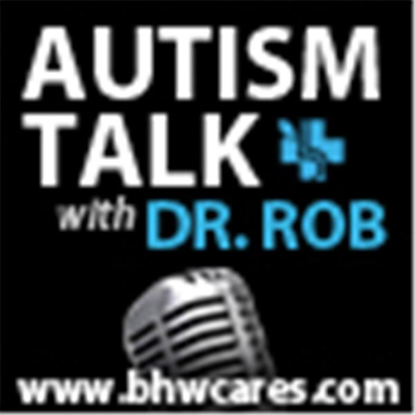 Autism Talk with Dr Rob