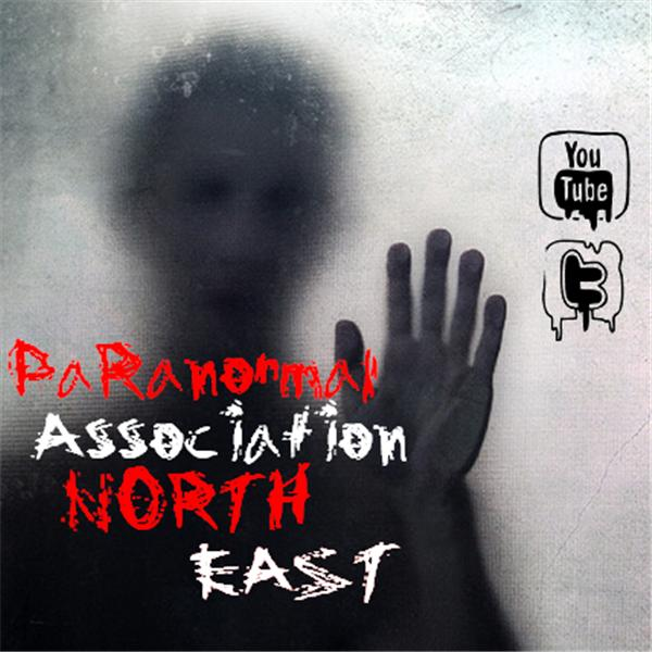 Paranormal Association North East