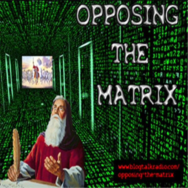 opposing the matrix