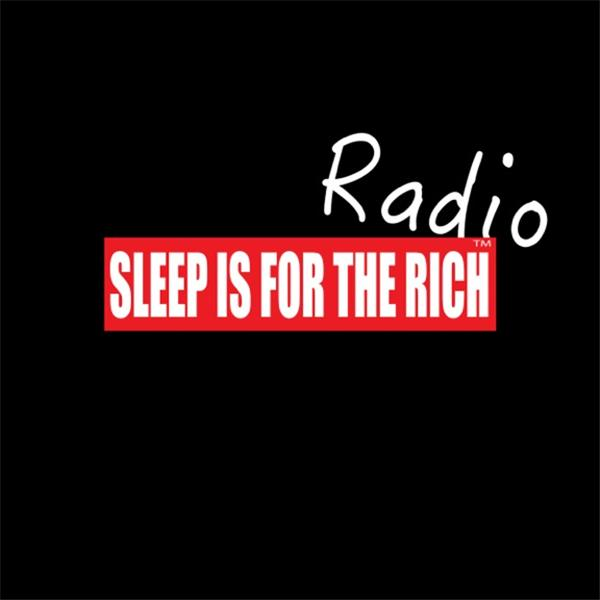 Sleep is For The Rich Radio