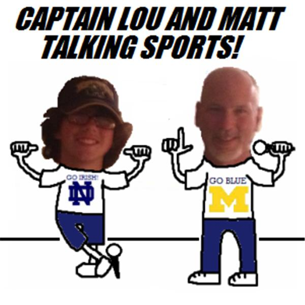 Captain Lou and Matt