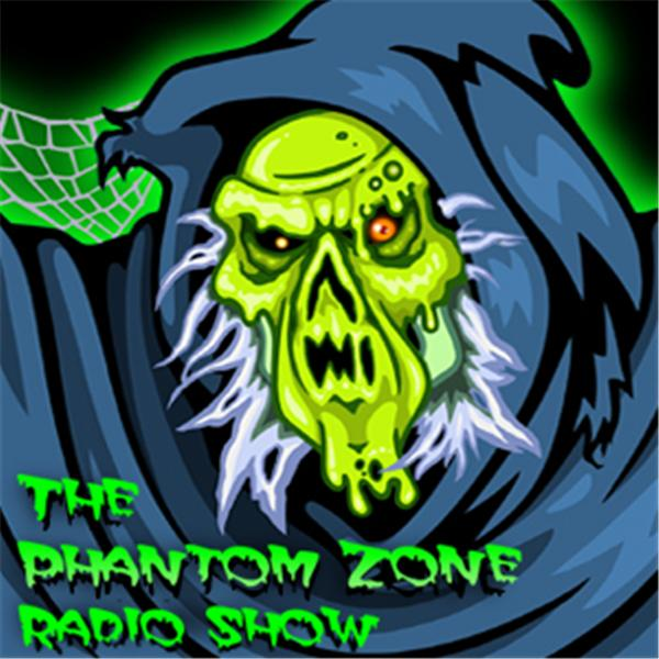 The Phantom Zone Radio Show