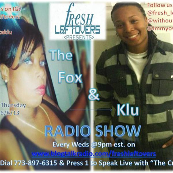 Fresh Leftovers wX Fox Klu
