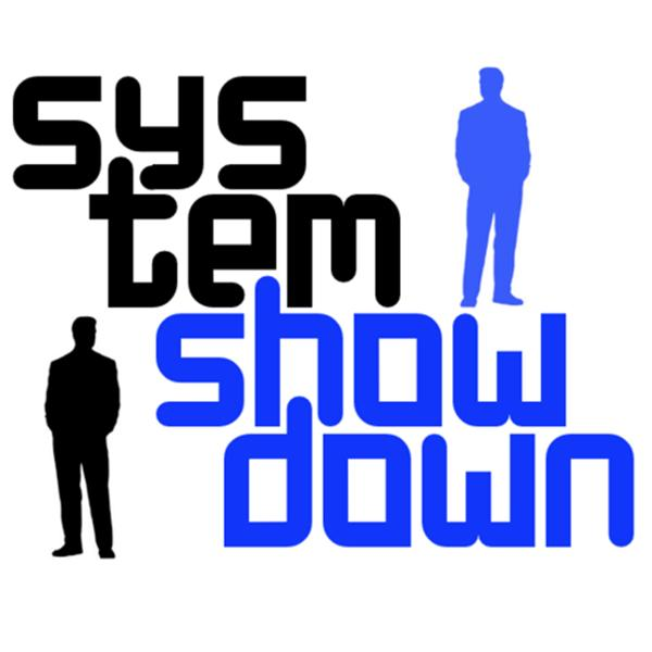 System Showdown