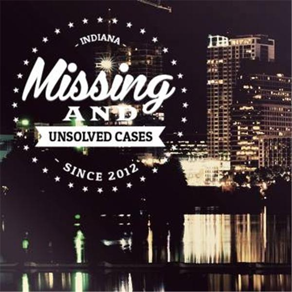 Indianas Missing and Unsolved Case