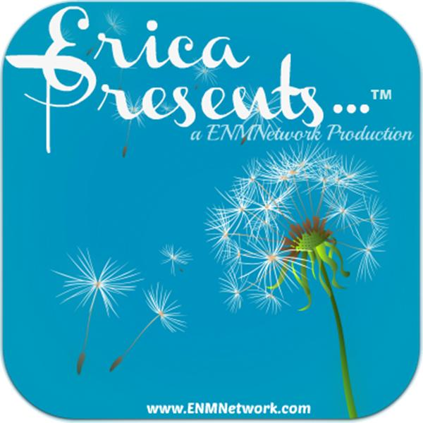 Erica Presents for ENMNetwork