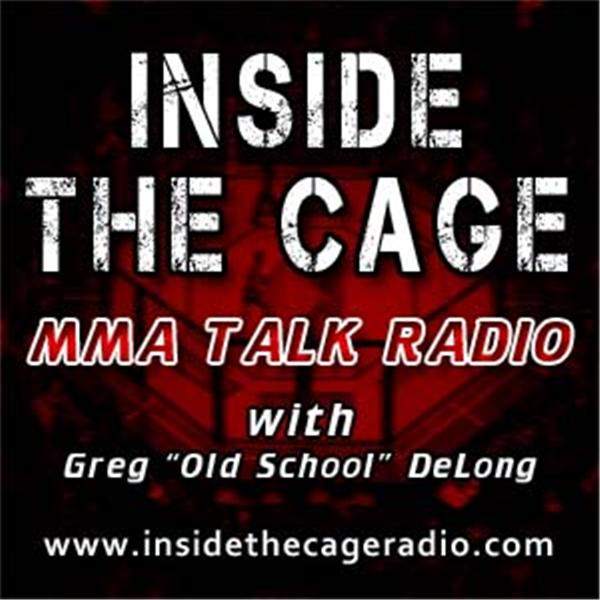 Inside The Cage MMA Radio
