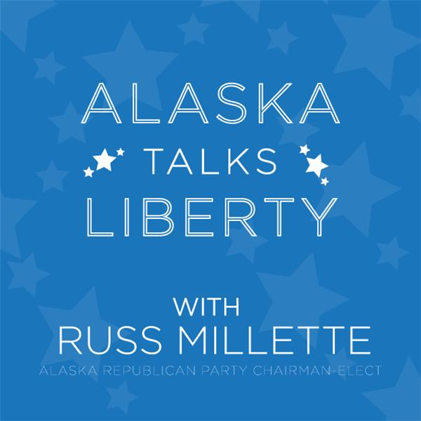 Alaska Talks Liberty