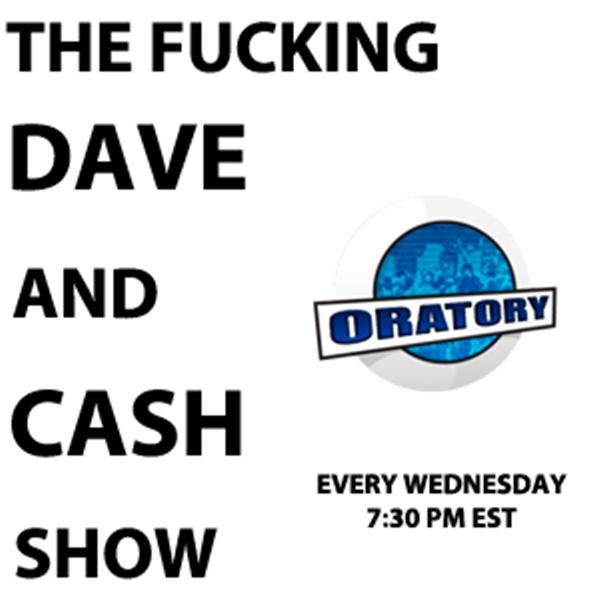 The Dave and Cash Show