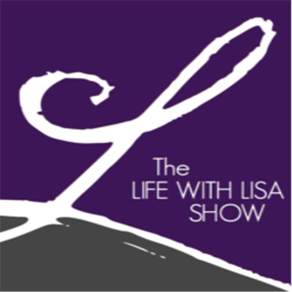 The Life with Lisa Show