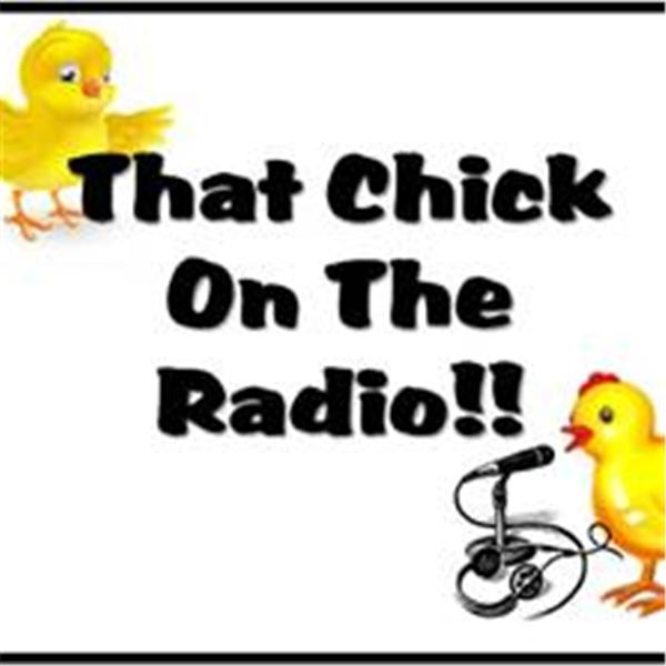 That Chick on the Radio