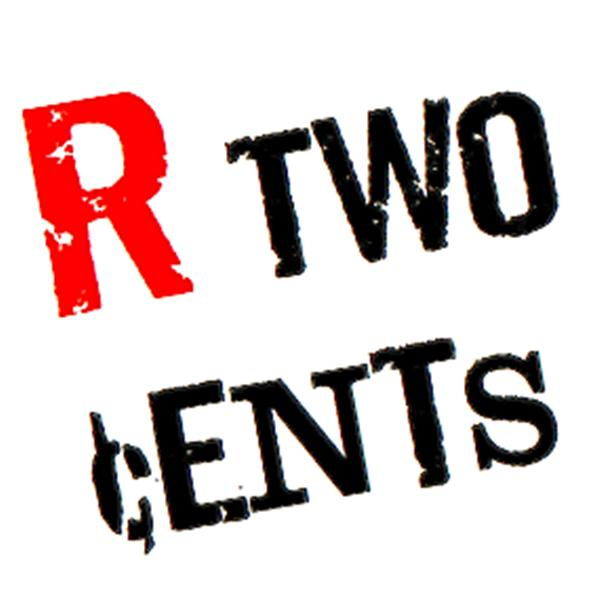 R Two Cents!