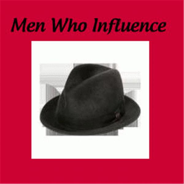 men who influence