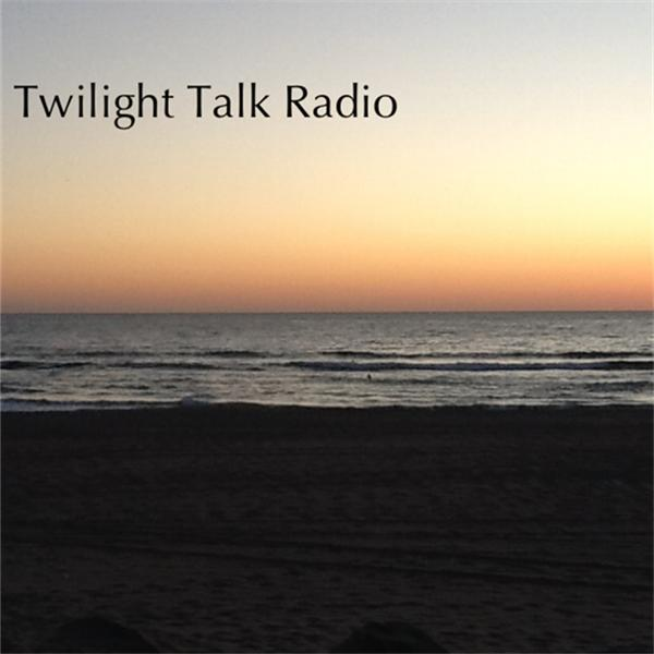 Twilight Talk Radio presents