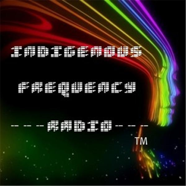 Indigenous Frequency