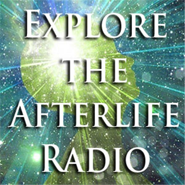 Explore the Afterlife Radio