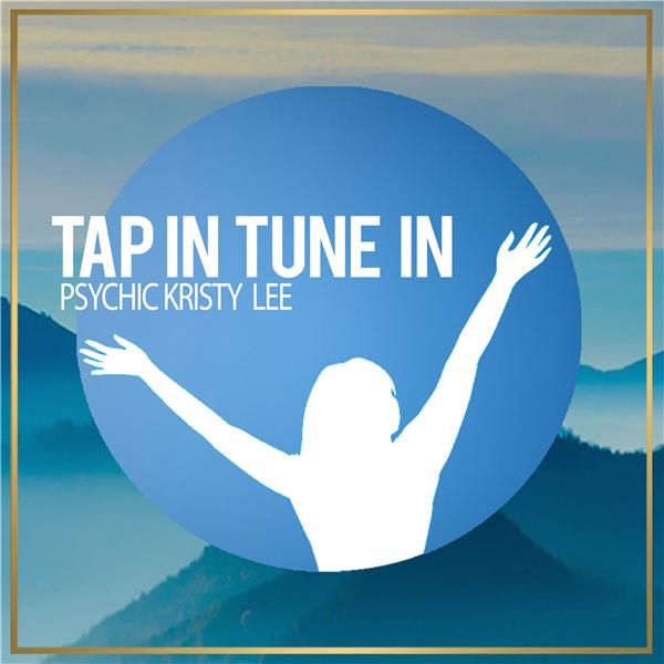 Tap In Tune In Psychic Kristy Lee