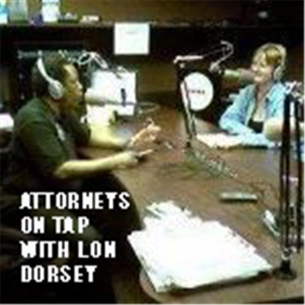 Attorneys On Tap with Lon Dorsey