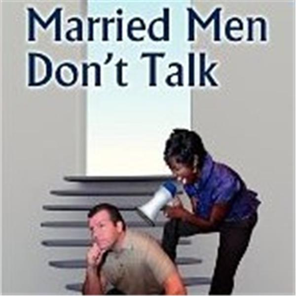 Married Men Dont Talk Show