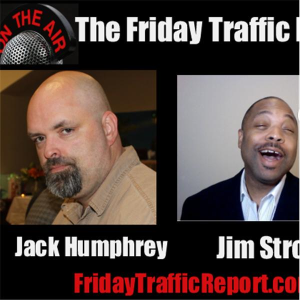 The Friday Traffic Report