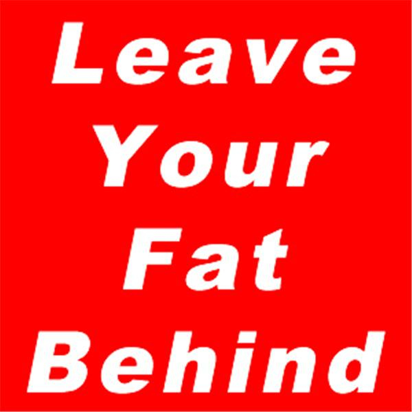 leaveyourfatbehind