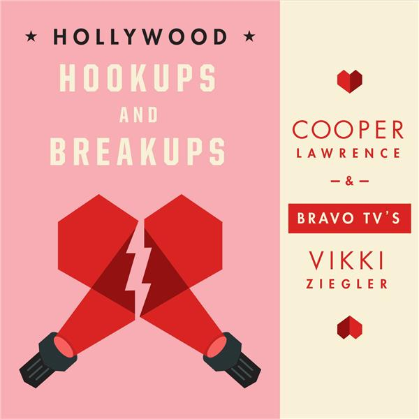 Hollywood Hookups and Breakups