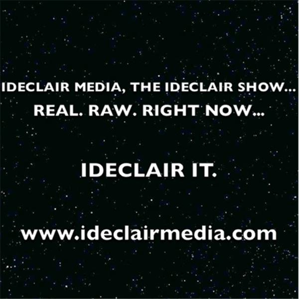 THE IDECLAIR SHOW