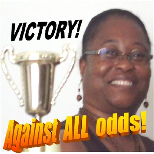 Victory Against All Odds