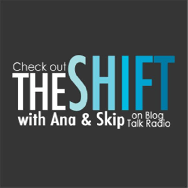 The Shift With Ana Skip