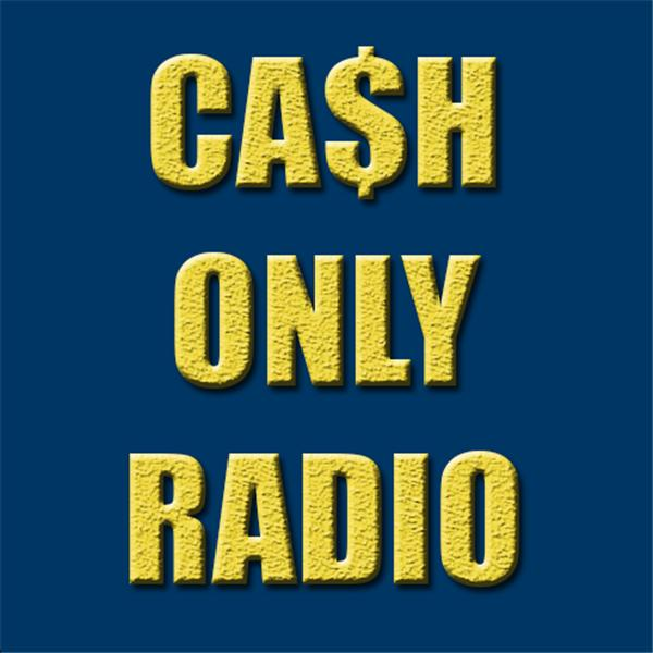 Cash Only Radio Show0