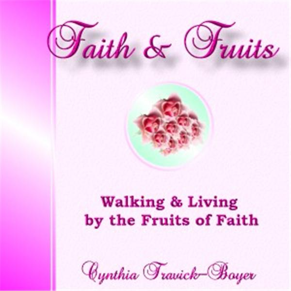 Faith and Fruits