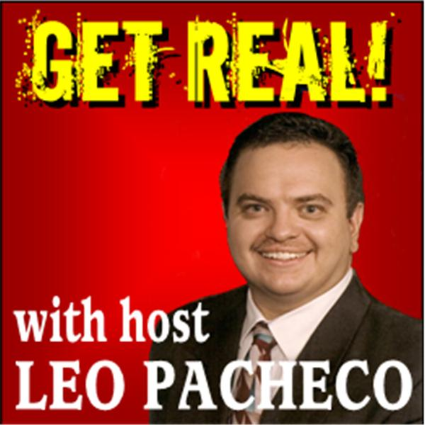 Get Real with Leo Pacheco