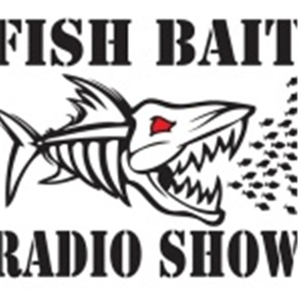 Fish Bait Radio Show