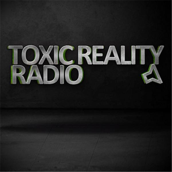 Toxic Reality Radio
