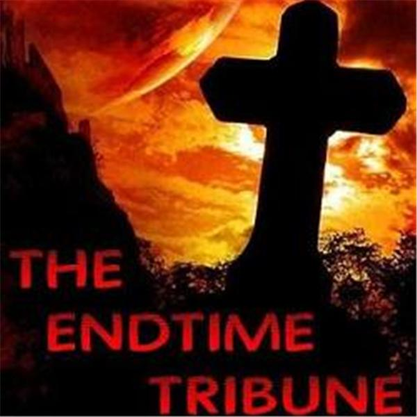 THE ENDTIME TRIBUNE