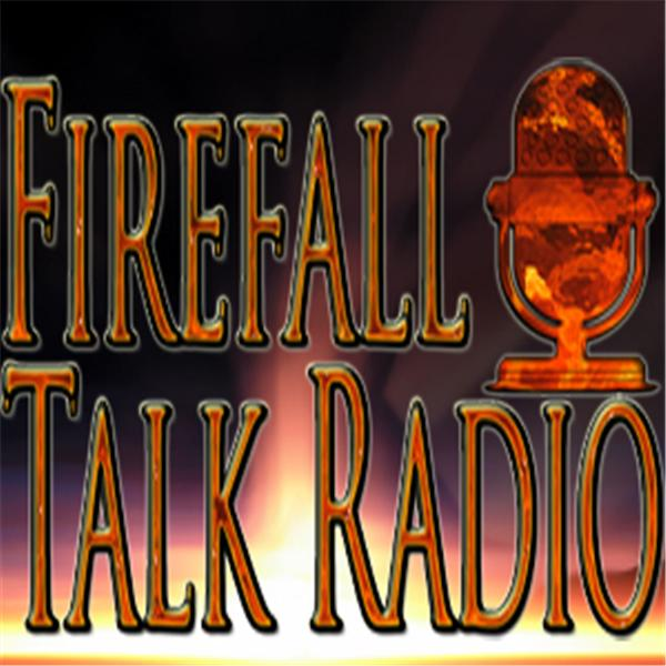 Firefall Talk Radio