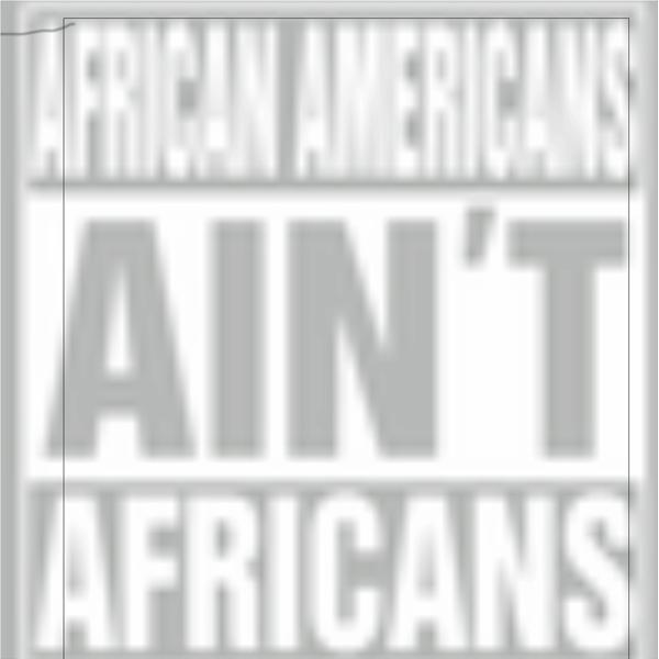 African Americans Aint African