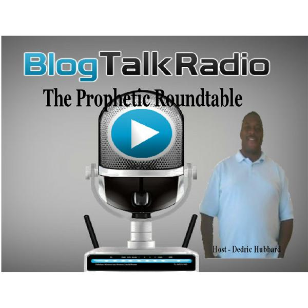 The Prophetic Roundtable