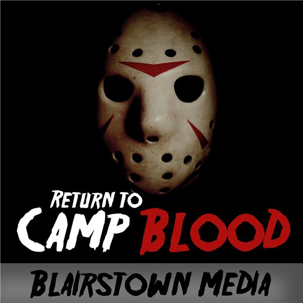 Return to Camp Blood