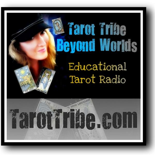 Tarot Tribe - Beyond Worlds | Blog Talk Radio Feed