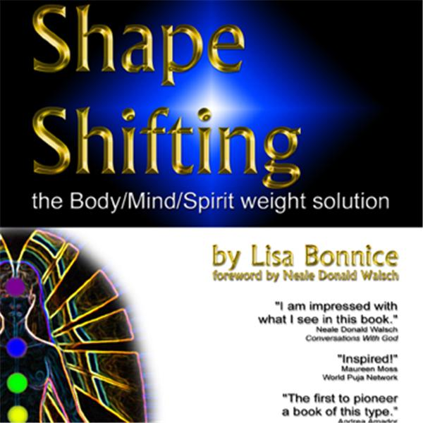 Shape Shifting with Lisa Bonnice | Blog Talk Radio Feed