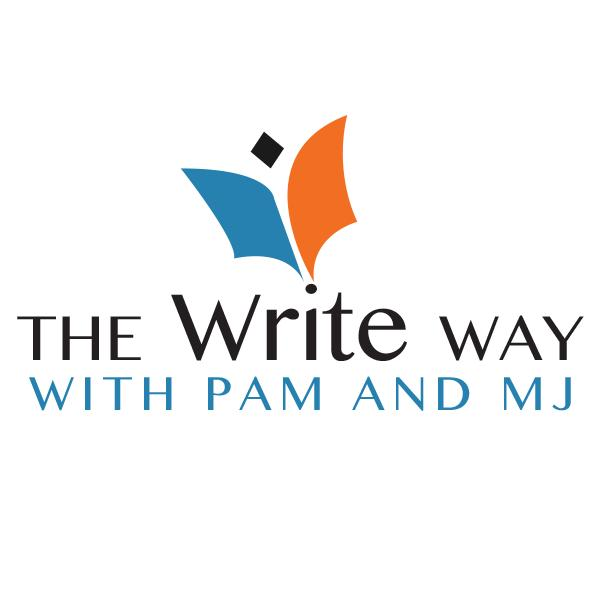 The Write Way with Pam and MJ